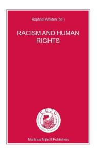 Racism and Human Rights (Nijhoff Law Specials, 58.)