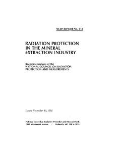 Radiation Protection in the Mineral Extraction Industry: Recommendations of the National Council on Radiation Protection and Measurements (Ncrp, No)
