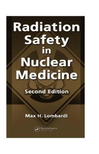 Radiation Safety in Nuclear Medicine, 2nd Edition