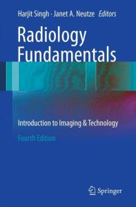 Radiology Fundamentals: Introduction to Imaging and Technology