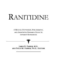 Ranitidine - A Medical Dictionary, Bibliography, and Annotated Research Guide to Internet References