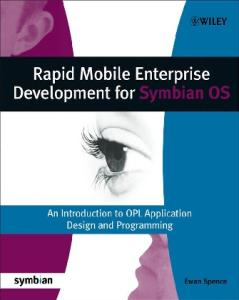 Rapid Mobile Enterprise Development for Symbian OS: An Introduction to OPL Application Design and Programming