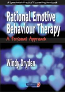 Rational Emotive Behaviour Therapy (Helping People Change: The Essential Counselling)