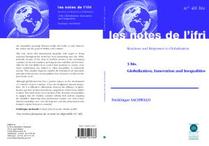 Reactions and Responses to Globalization;  Globalization, Innovation and Inequalities