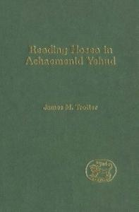 Reading Hosea in Achaemenid Yehud (JSOT Supplement)