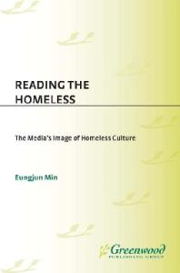 Reading the Homeless: The Media's Image of Homeless Culture
