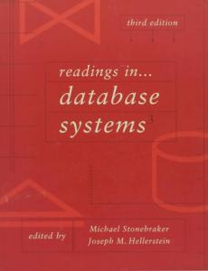 Readings in Database Systems, Third Edition
