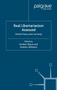 Real Libertarianism Assessed: Political Theory after Van Parijs