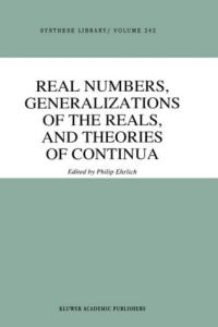 Real Numbers, Generalizations of the Reals, and Theories of Continua