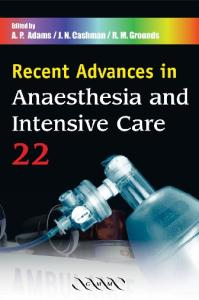 Recent Advances in Anaesthesia and Intensive Care 022 (Recent Advances)
