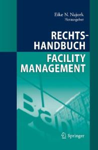 Rechtshandbuch Facility Management (German Edition)