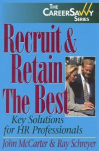Recruit and retain the best: key solutions for the HR professional