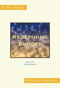 Redefining Europe (At the Interface Probing the Boundaries 25) (At the Interface   Probing the Boundaries)
