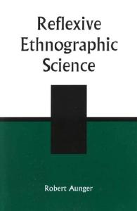 Reflexive Ethnographic Science