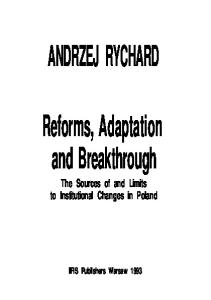 Reforms, Adaptation, and Breakthrough: The Sources of and Limits to Institutional Changes in Poland