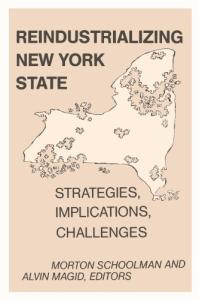 Reindustrializing New York State: strategies, implications, challenges