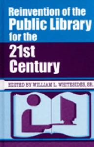 Reinvention of the Public Library for the 21st Century
