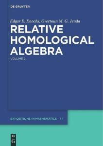 Relative homological algebra Volume 2