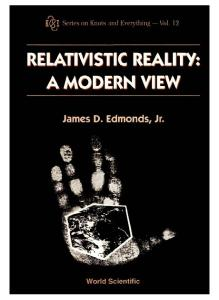 Relativistic Reality: A Modern View (Knots and Everything, Vol 12)