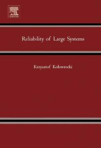 Reliability of Large Systems