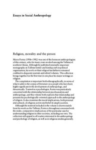 Religion, Morality and the Person: Essays on Tallensi Religion (Essays in Social Anthropology)
