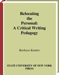 Relocating the Personal: A Critical Writing Pedagogy