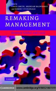 Remaking Management: Between Global and Local