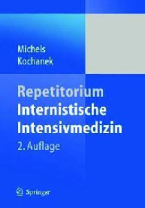 Repetitorium Internistische Intensivmedizin 2. Auflage