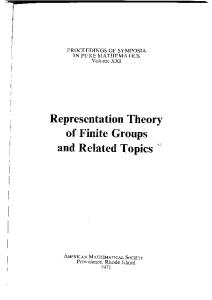 Representation Theory of Finite Groups and Related Topics