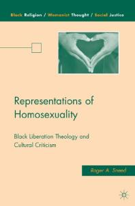 Representations of Homosexuality: Black Liberation Theology and Cultural Criticism