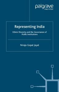 Representing India: Ethnic Diversity and the Governance of Public Institutions (Ethnicity, Inequality and Public Sector Governance)