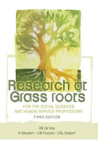 Research at Grass Roots: For the Social Sciences and Human Services Professions, 3rd Edition