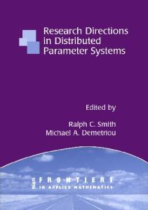 Research Directions in Distributed Parameter Systems (Frontiers in Applied Mathematics)