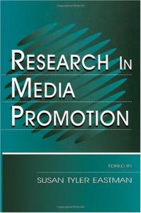 Research in Media Promotion (Lea's Communication Series)