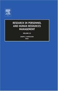 Research in Personnel and Human Resources Management, Volume 25 (Research in Personnel and Human Resources Management)