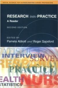 Research into Practice: A Reader for Nurses and the Caring Professions (Social Science for Nurses and the Caring Professions)