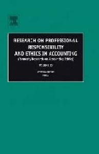 Research on Professional Responsibility and Ethics in Accounting, Volume 10 (Research on Professional Responsibility and Ethics in Accounting) (Research ... Responsibility and Ethics in Accounting)