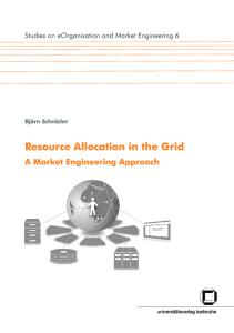 Resource Allocation in the Grid