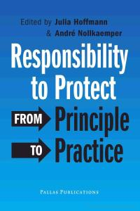 Responsibility to Protect: From Principle to Practice
