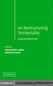 Restructuring Territoriality: Europe and the United States Compared