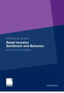 Retail Investor Sentiment and Behavior: An Empirical Analysis