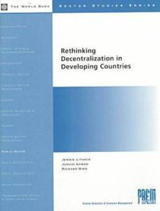 Rethinking Decentralization in Developing Countries (Sector Studies Series)