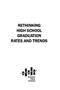 Rethinking high school graduation rates and trends