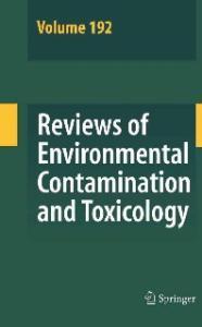 Reviews of Environmental Contamination and Toxicology   Volume 192 (Reviews of Environmental Contamination and Toxicology)