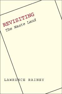 Revisiting ''The Waste Land''
