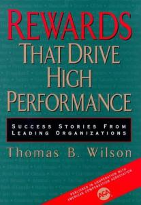 Rewards that drive high performance: success stories from leading organizations