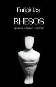 Rhesos (Greek Tragedy in New Translations)
