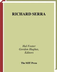 Richard Serra (October Files)