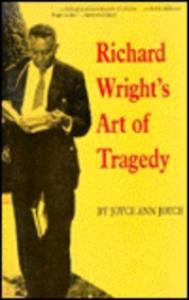 Richard Wright's Art of Tragedy