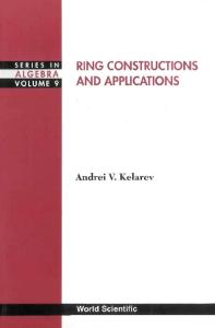 Ring Constructions & Applications (Series in Algebra, Volume 9)